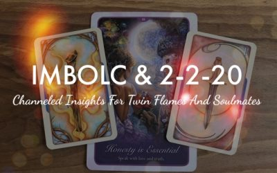Imbolc And 2-2-20 ~ Wisdom For Twin Flames And Soulmates ~ Rebirth, Trust And The Value Of Duality